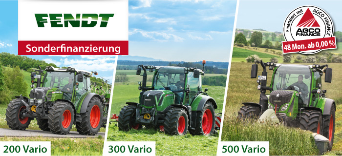Fendt 200 - 300 - 500 Vario Finanzierungsaktion: 0,00 % - 48 Monate